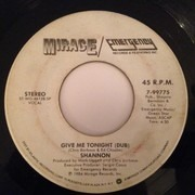 7inch Vinyl Single - Shannon - Give Me Tonight