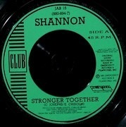 7inch Vinyl Single - Shannon - Stronger Together
