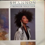 12inch Vinyl Single - Shannon - Stronger Together