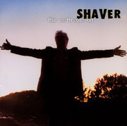 CD - Shaver - The Earth Rolls On