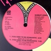 12'' - Shirley Lewis - (You Used To Be) Romantic
