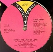 12'' - Shooting Party - Safe In The Arms Of Love