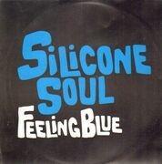 12inch Vinyl Single - SILICONE SOUL - Feeling Blue