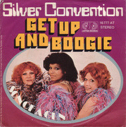 7'' - Silver Convention - Get Up And Boogie