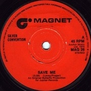 7'' - Silver Convention - Save Me