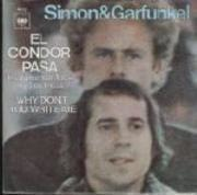 7'' - Simon And Garfunkel - El Condor Pasa / Why Don't You Write Me