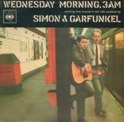 7inch Vinyl Single - Simon & Garfunkel - Wednesday Morning, 3 A.M.