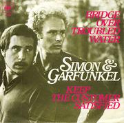 7'' - Simon & Garfunkel - Bridge Over Troubled Water / Keep The Customer Satisfied