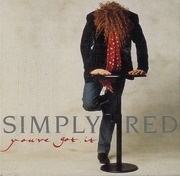 7'' - Simply Red - You've Got It