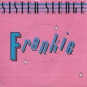 7inch Vinyl Single - Sister Sledge - Frankie - Red Injection Labels