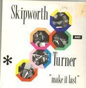 12inch Vinyl Single - Skipworth & Turner - Make It Last