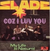 7'' - Slade - Coz I Luv You