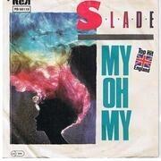 7'' - Slade - My Oh My