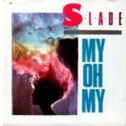 12'' - Slade - My Oh My