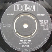 7'' - Slade - My Oh My - Knockout Center