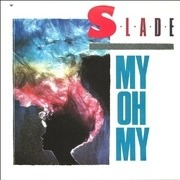 7'' - Slade - My Oh My - Solid Centre