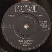 7'' - Slade - Run Runaway