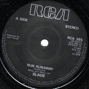 7'' - Slade - Run Runaway - Solid Centre
