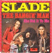 7'' - Slade - The Bangin' Man