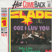 7inch Vinyl Single - Slade - Coz I Luv You