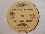12inch Vinyl Single - Slam Featuring Karvin Johnson - I Don't Need No Doctor