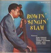 LP - Slam Stewart - Bowin' Singin' Slam - 1st us mono