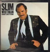 LP - Slim Whitman - Songs I Love To Sing