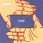 CD - Slipper - Invisible Movies