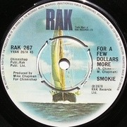 7'' - Smokie - For A Few Dollars More - Knockout Centre