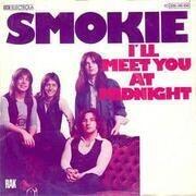 7inch Vinyl Single - Smokie - I'll Meet You At Midnight