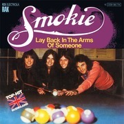 7inch Vinyl Single - Smokie - Lay Back In The Arms Of Someone