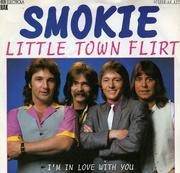 7'' - Smokie - Little Town Flirt