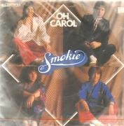 7inch Vinyl Single - Smokie - Oh Carol / Will You Love Me