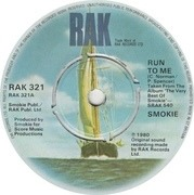 7'' - Smokie - Run To Me