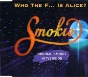 CD Single - Smokie - Who The F... Is Alice? (Original Smokie Hitversion)