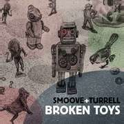 CD - Smoove & Turrell - Broken Toys