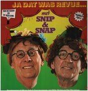 Double LP - Snip & Snap - Ja Dat Was Revue...