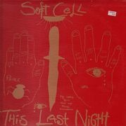 LP - Soft Cell - This Last Night In Sodom