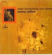 LP - Sonny Rollins - East Broadway Run Down - Gatefold / 180g.