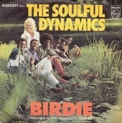 7inch Vinyl Single - Soulful Dynamics - Birdie
