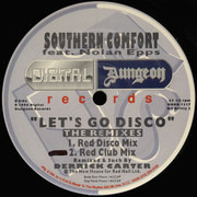 12inch Vinyl Single - Southern Comfort - Let's Go Disco (The Remixes)