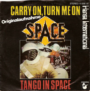 7'' - Space - Carry On, Turn Me On / Tango In Space