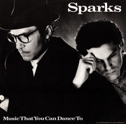 12inch Vinyl Single - Sparks - Music That You Can Dance To
