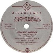 7'' - Spencer Davis & Dusty Springfield - Private Number / Don't Want You No More