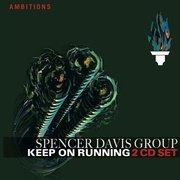 Double CD - Spencer Davis Group - Keep on Running