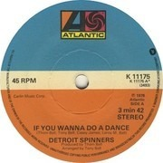 7inch Vinyl Single - Spinners - If You Wanna Do A Dance
