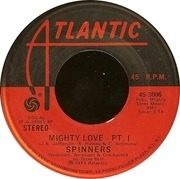 7'' - Spinners - Mighty Love