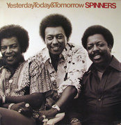 LP - Spinners - Yesterday, Today & Tomorrow