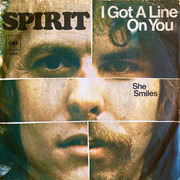 7inch Vinyl Single - Spirit - I Got A Line On You / She Smiles - colored