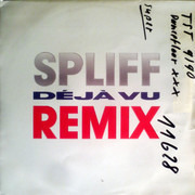 7inch Vinyl Single - Spliff - Déjà Vu (Remix)